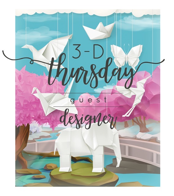 3D Thursday Guest Designer